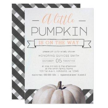 A Little Pumpkin Is On The Way Buffalo Plaid Fall Invitation