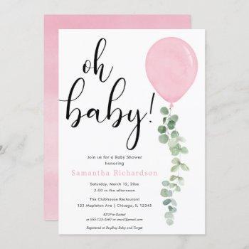 Oh Baby Girl Pink Balloon Eucalyptus Baby Shower Invitation