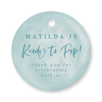 Ready To Pop! Baby Shower Favor Thank You Favor Tags