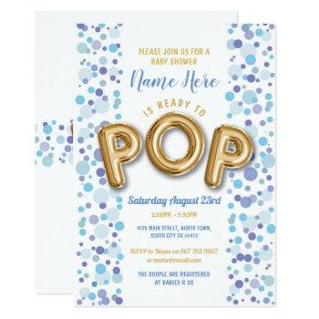Ready To Pop Boy Baby Shower Gold & Blue Invite