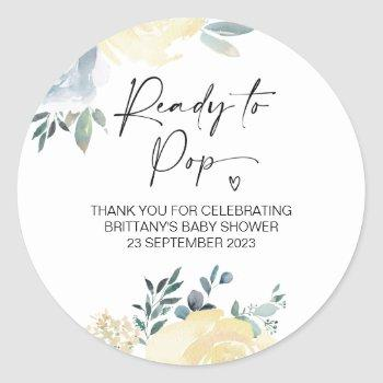 Ready To Pop Cute Baby Shower Favor Floral Classic Round Sticker