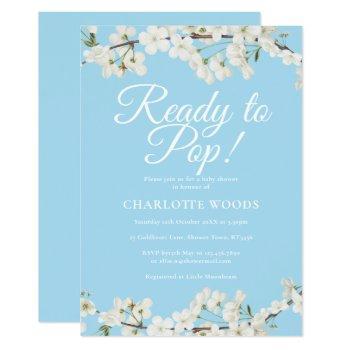 White Blossom Ready To Pop Baby Shower / Sprinkle Invitation